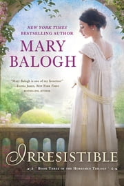 Irresistible ebook by Mary Balogh