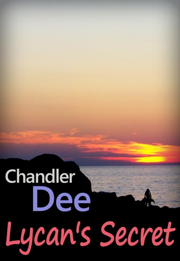 Lycan's Secret ebook by Chandler Dee