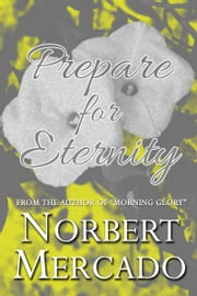 Prepare for Eternity ebook by Norbert Mercado