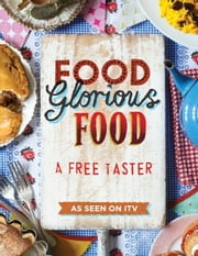 Food Glorious Food: Free Sample ebook by Kobo.Web.Store.Products.Fields.ContributorFieldViewModel