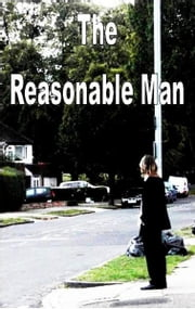 The Reasonable Man ebook by Andy Marlow
