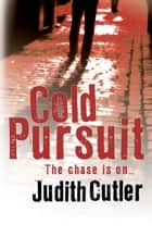 Cold Pursuit ebook by Judith Cutler
