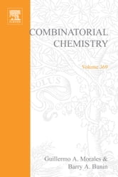 Combinatorial Chemistry, Part B ebook by Morales, Guillermo