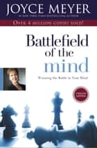 Battlefield of the Mind ebook by Joyce Meyer