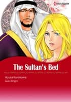 THE SULTAN'S BED (Harlequin Comics) - Harlequin Comics ebook by Laura Wright, Azusa Kurokawa
