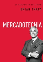 Mercadotecnia ebook by Brian Tracy
