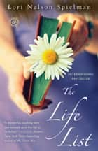 The Life List - A Novel ebook by