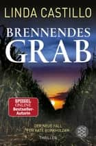 Brennendes Grab - Thriller ebook by Linda Castillo, Helga Augustin