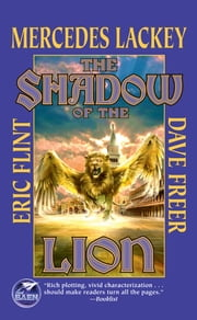 The Shadow of the Lion ebook by Mercedes Lackey,Eric Flint,Dave Freer