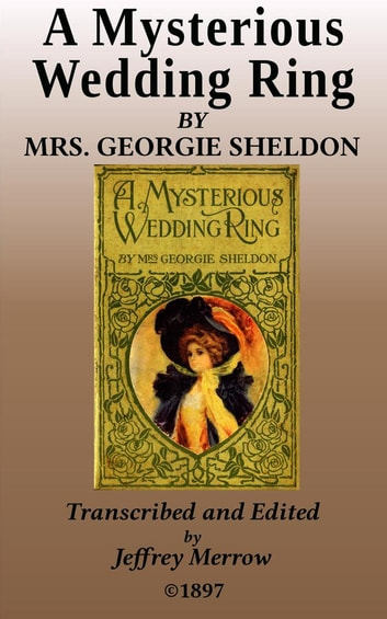A Mysterious Wedding Ring ebook by Georgie Sheldon