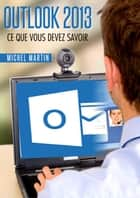 Outlook 2013 ebook by Michel Martin
