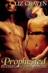 Prophesied ebook by Liz Craven