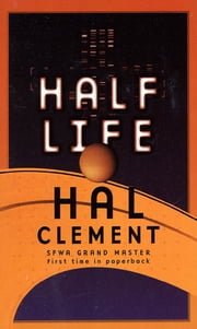 Half Life ebook by Hal Clement