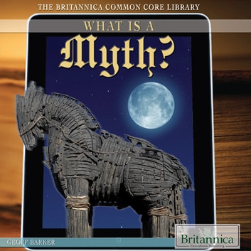 What Is a Myth? ebook by Geoff Barker