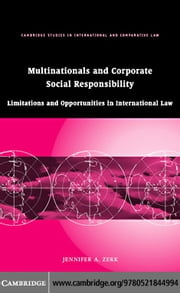 Multinationals and Corporate Social Responsibility ebook by Zerk, Jennifer A.