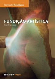 Fundição Artística ebook by SENAI-SP