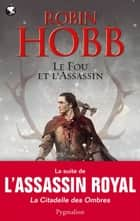 Le Fou et l'Assassin (Tome 1) eBook by Robin Hobb, Arnaud Mousnier-Lompré