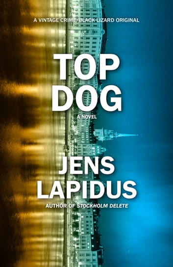 Top Dog ebook by Jens Lapidus