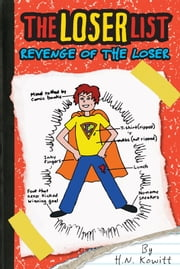 The Loser List #2: Revenge of the Loser ebook by H. N. Kowitt