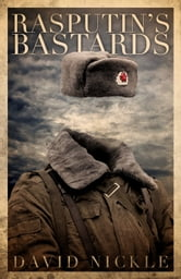 Rasputin's Bastards ebook by David Nickle