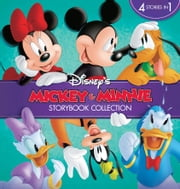 Mickey and Minnie's Storybook Collection: 4 stories in 1 ebook by Disney Book Group