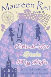 Chick-Lit Stole My Life ebook by Maureen Reil
