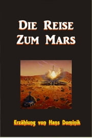 Die Reise Zum Mars ebook by Hans Dominik