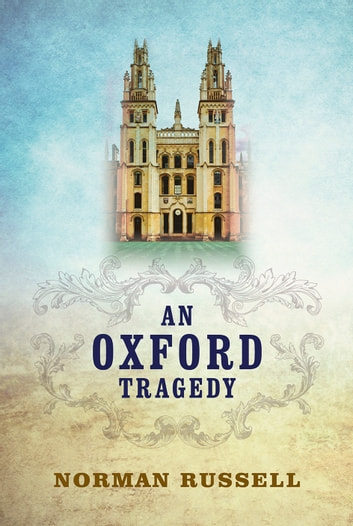 An Oxford Tragedy ebook by Norman Russell
