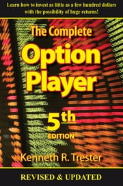 The Complete Option Player ebook by Kenneth Trester
