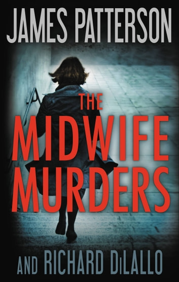 The Midwife Murders ebooks by James Patterson,Richard DiLallo