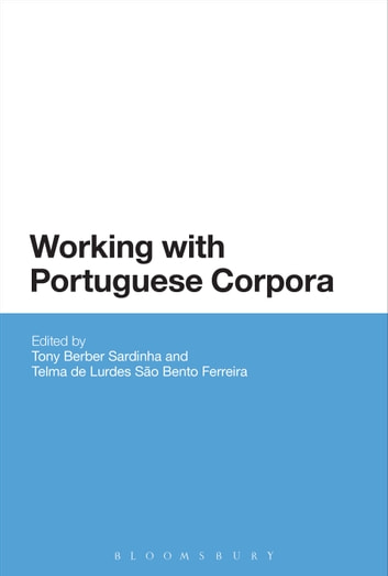 Working with Portuguese Corpora ebook by