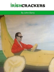 Irish Crackers ebook by John Barry