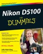 Nikon D5100 For Dummies ekitaplar by Julie Adair King