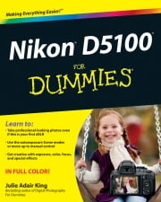 Nikon D5100 For Dummies ebook by Julie Adair King