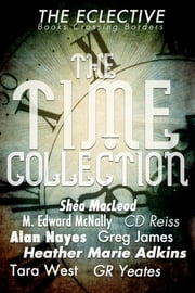 The Eclective: Time Collection ebook by The Eclective
