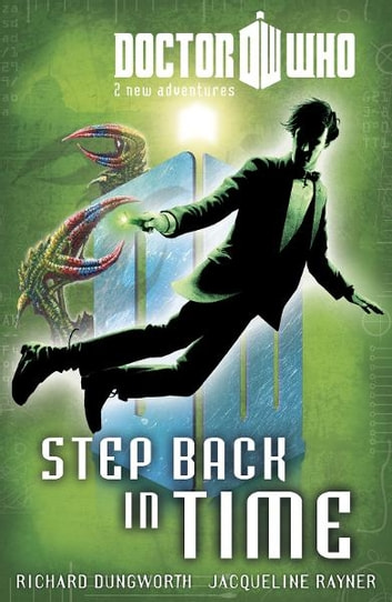 Doctor Who: Book 6: Step Back in Time eBook by Richard Dungworth,Jacqueline Rayner