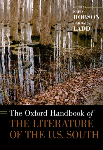 The Oxford Handbook of the Literature of the U.S. South ebook by