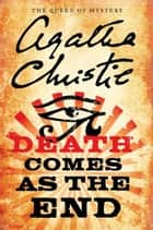 Death Comes As the End ebook by Agatha Christie