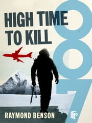 High Time To Kill ebook by Raymond Benson