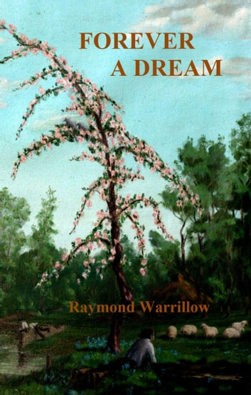 Forever A Dream ebook by Raymond Warrillow