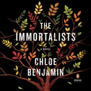 The Immortalists audiobook by Chloe Benjamin