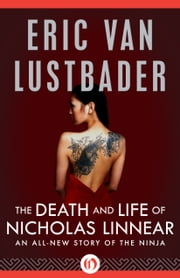 The Death and Life of Nicholas Linnear ebook by Eric Van Lustbader