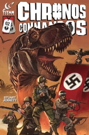 Chronos Commandos: Dawn Patrol #2 ebook by Stuart Jennett