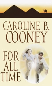 For All Time ebook by Caroline B. Cooney