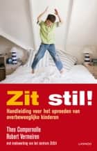 Zit stil! ebook by Theo Compernolle,Robert Vermeiren