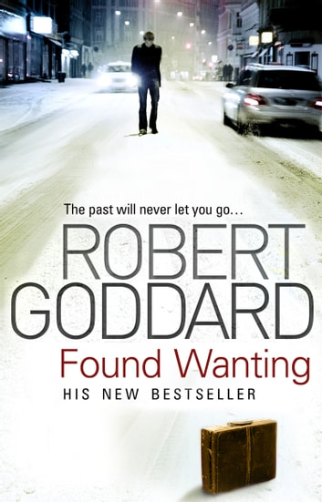 Found Wanting ebook by Robert Goddard