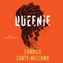 Queenie オーディオブック by Candice Carty-Williams, Shvorne Marks