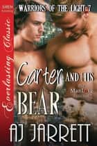 Carter and His Bear ebook by AJ Jarrett