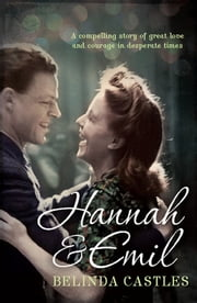 Hannah & Emil ebook by Belinda Castles