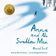 Anna and the Swallow Man luisterboek by Gavriel Savit